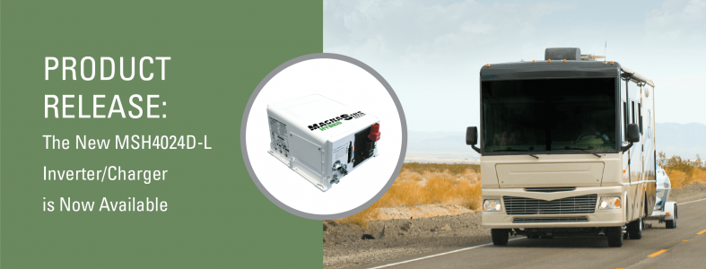 Product Release: The New MSH4024D-L Inverter/Charger is Now Available
