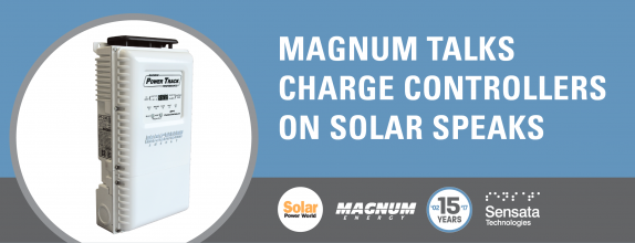 Magnum Talks Charge Controllers on Solar Speaks with Solar Power World